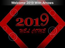 Welcome 2019 With Arrows Ppt Example
