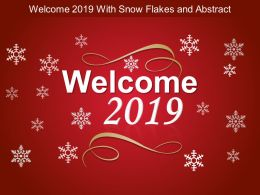 Welcome 2019 With Snow Flakes And Abstract Ppt Elements