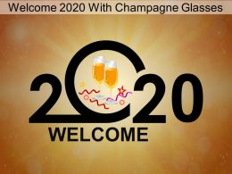 Welcome 2020 With Champagne Glasses Ppt Icons