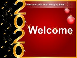 Welcome 2020 With Hanging Balls Ppt Ideas Gridlines