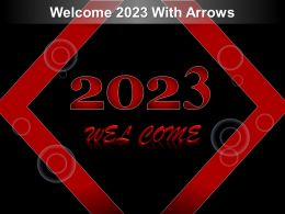 Welcome 2023 With Arrows Ppt Smartart