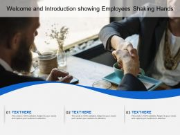 Welcome And Introduction Showing Employees Shaking Hands