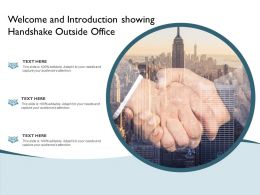 Welcome And Introduction Showing Handshake Outside Office