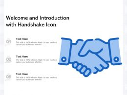 Welcome And Introduction With Handshake Icon