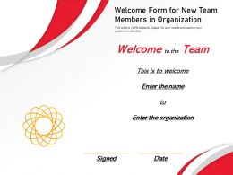 Welcome Form For New Team Members In Organization