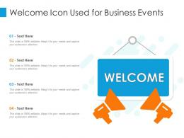 Welcome Icon Used For Business Events Infographic Template
