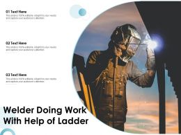 Welder Doing Work With Help Of Ladder