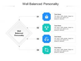 Well Balanced Personality Ppt Powerpoint Presentation Outline Deck Cpb