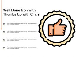 Well Done Icon With Thumbs Up With Circle