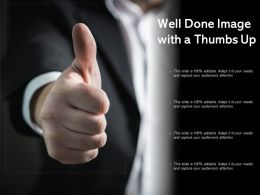 Well Done Image With A Thumbs Up