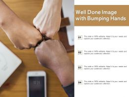Well Done Image With Bumping Hands