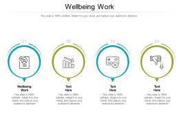 Wellbeing Work Ppt Powerpoint Presentation Icon Show Cpb