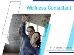 Wellness Consultant Powerpoint Presentation Slides