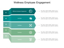 Wellness Employee Engagement Ppt Powerpoint Presentation Ideas Shapes Cpb