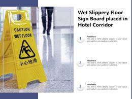 Wet Slippery Floor Sign Board Placed In Hotel Corridor