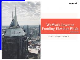 WeWork Investor Funding Elevator Pitch Ppt Template