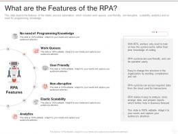 What Are The Features Of The RPA Ppt Powerpoint Presentation Gallery Skills