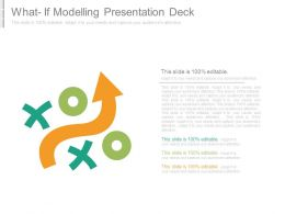 What If Modelling Presentation Deck
