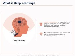 What Is Deep Learning Smart Tech Ppt Powerpoint Presentation Pictures
