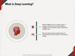What Is Deep Learning Tech Industry M670 Ppt Powerpoint Presentation Ideas Summary