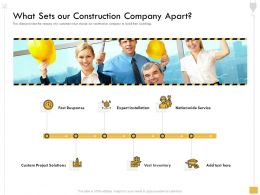 What Sets Our Construction Company Apart M2575 Ppt Powerpoint Presentation Outline Ideas