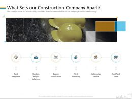 What Sets Our Construction Company Apart Response Ppt Powerpoint Presentation Ideas Icons
