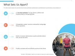 What Sets Us Apart Office Fitness Ppt Infographics