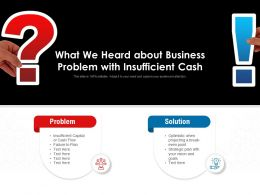 What We Heard About Business Problem With Insufficient Cash