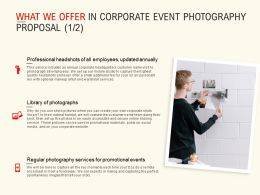 What We Offer In Corporate Event Photography Proposal Management Ppt Icons