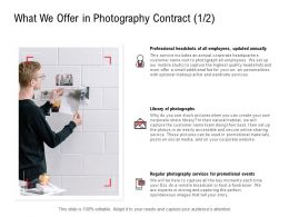What We Offer In Photography Contract Professional Ppt Powerpoint Slides