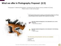 What We Offer In Photography Proposal Management Ppt Powerpoint Ideas