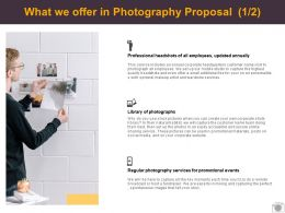 What We Offer In Photography Proposal Promotional Ppt Powerpoint Presentation