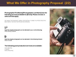 What We Offer In Photography Proposal Services Ppt Powerpoint Presentation