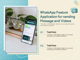 Whatsapp Feature Application For Sending Message And Videos