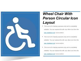 Wheel Chair With Person Circular Icon Layout