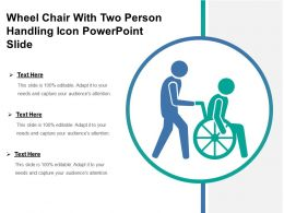Wheel Chair With Two Person Handling Icon Powerpoint Slide
