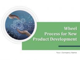 Wheel Process For New Product Development Generating Business Analytics Marketability