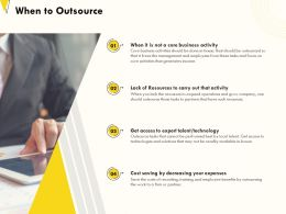 When To Outsource Cannot M384 Ppt Powerpoint Presentation Visual Aids Model