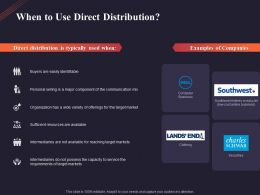 When To Use Direct Distribution Ppt Powerpoint Presentation Outline Template