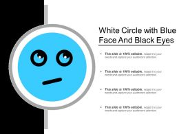 White Circle With Blue Face And Black Eyes
