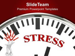 White Clock With Stress Business Powerpoint Templates Ppt Themes And Graphics 0113