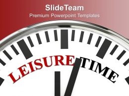 white_clock_with_word_leisure_time_powerpoint_templates_ppt_themes_and_graphics_0313_Slide01