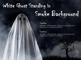 White Ghost Standing In Smoke Background