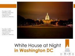 White House At Night In Washington DC