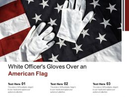 White Officers Gloves Over An American Flag