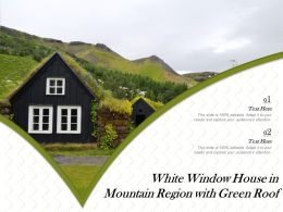 White Window House In Mountain Region With Green Roof