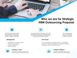 Who We Are For Strategic HRM Outsourcing Proposal Ppt Powerpoint Visual