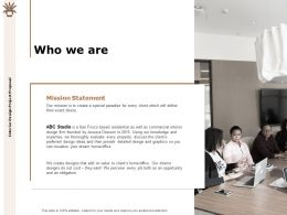 Who We Are Statement Ppt Powerpoint Presentation Slides Graphics Template