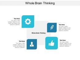 Whole Brain Thinking Ppt Powerpoint Presentation Ideas Good Cpb