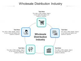 Wholesale Distribution Industry Ppt Powerpoint Presentation Outline Rules Cpb